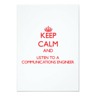 Keep Calm and Listen to a Communications Engineer Personalized Invitation
