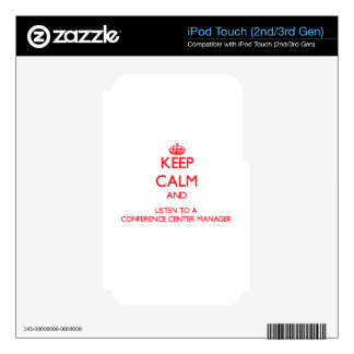 Keep Calm and Listen to a Conference Center Manage iPod Touch 2G Skins