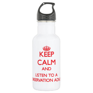 Keep Calm and Listen to a Conservation Adviser 18oz Water Bottle