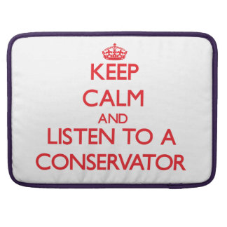 Keep Calm and Listen to a Conservator Sleeve For MacBooks