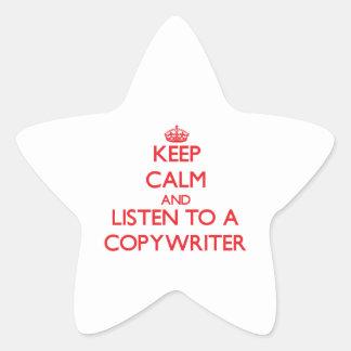 Keep Calm and Listen to a Copywriter Star Sticker
