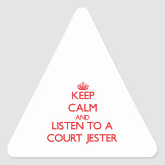 Keep Calm and Listen to a Court Jester Triangle Sticker