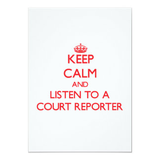 Keep Calm and Listen to a Court Reporter Personalized Invitation