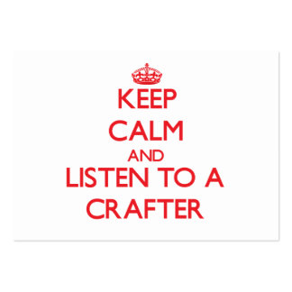 Keep Calm and Listen to a Crafter Large Business Cards (Pack Of 100)