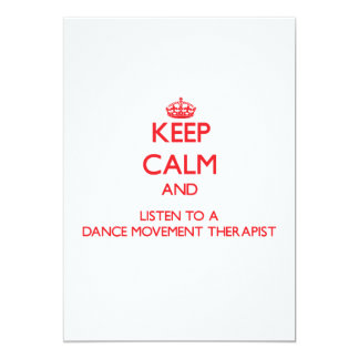 Keep Calm and Listen to a Dance Movement arapist 5x7 Paper Invitation Card