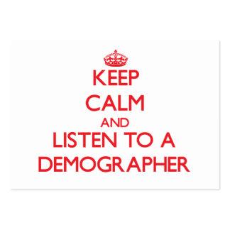 Keep Calm and Listen to a Demographer Business Card Templates