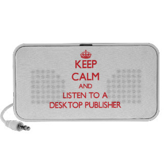 Keep Calm and Listen to a Desktop Publisher Travelling Speaker