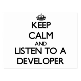 Keep Calm and Listen to a Developer Post Cards