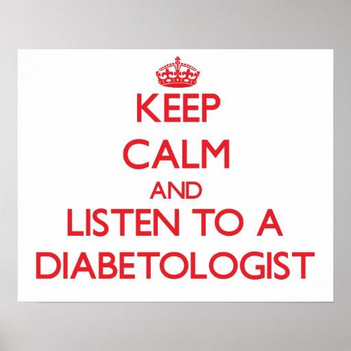 Keep Calm and Listen to a Diabetologist Print