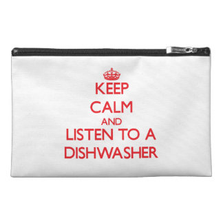 Keep Calm and Listen to a Dishwasher Travel Accessories Bags