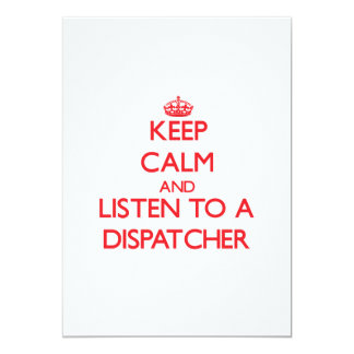 Keep Calm and Listen to a Dispatcher Personalized Announcement