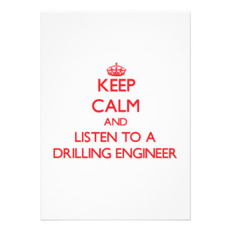 Keep Calm and Listen to a Drilling Engineer Personalized Invitations