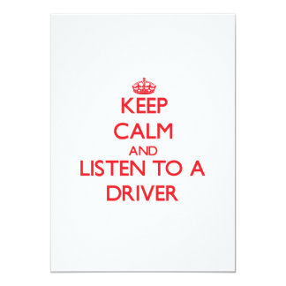 Keep Calm and Listen to a Driver Card