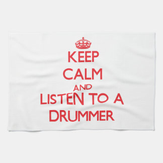 Keep Calm and Listen to a Drummer Towel