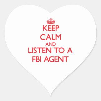 Keep Calm and Listen to a Fbi Agent Heart Sticker