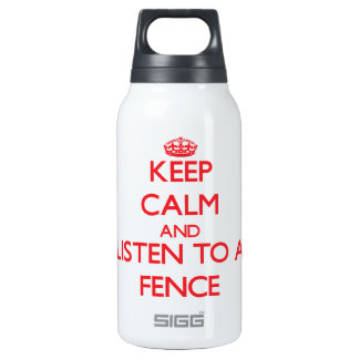 Keep Calm and Listen to a Fence SIGG Thermo 0.3L Insulated Bottle