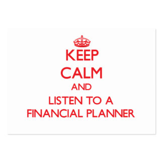 Keep Calm and Listen to a Financial Planner Business Card Template