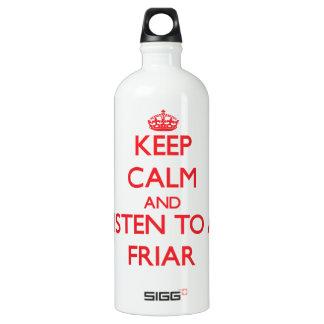 Keep Calm and Listen to a Friar SIGG Traveler 1.0L Water Bottle