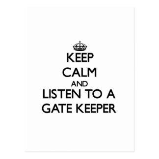 Keep Calm and Listen to a Gate Keeper Postcard