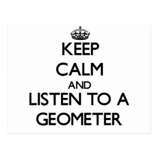 Keep Calm and Listen to a Geometer Postcard