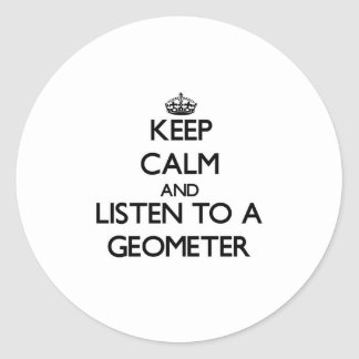 Keep Calm and Listen to a Geometer Sticker