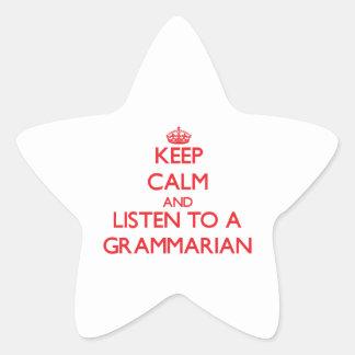 Keep Calm and Listen to a Grammarian Star Sticker