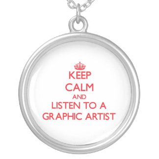 Keep Calm and Listen to a Graphic Artist Personalized Necklace