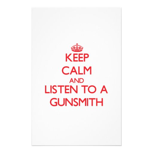 Keep Calm and Listen to a Gunsmith Stationery Design