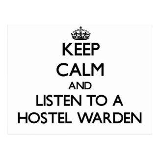 Keep Calm and Listen to a Hostel Warden Postcard