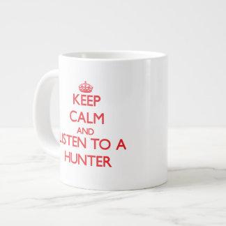 Keep Calm and Listen to a Hunter Giant Coffee Mug