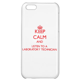 Keep Calm and Listen to a Laboratory Technician iPhone 5C Case