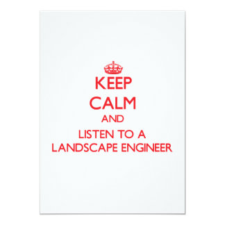 Keep Calm and Listen to a Landscape Engineer Custom Announcement