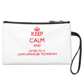 Keep Calm and Listen to a Lawn Sprinkler Technicia Wristlets
