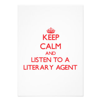 Keep Calm and Listen to a Literary Agent Personalized Announcement