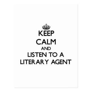 Keep Calm and Listen to a Literary Agent Postcard