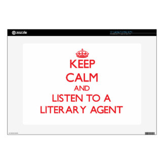 """Keep Calm and Listen to a Literary Agent 15"""" Laptop Skins"""