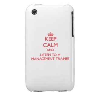 Keep Calm and Listen to a Management Trainee iPhone 3 Covers
