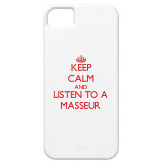 Keep Calm and Listen to a Masseur iPhone 5 Covers