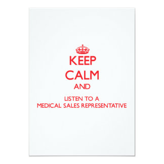 Keep Calm and Listen to a Medical Sales Representa Cards