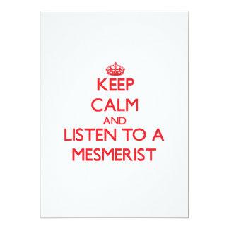 "Keep Calm and Listen to a Mesmerist 5"" X 7"" Invitation Card"