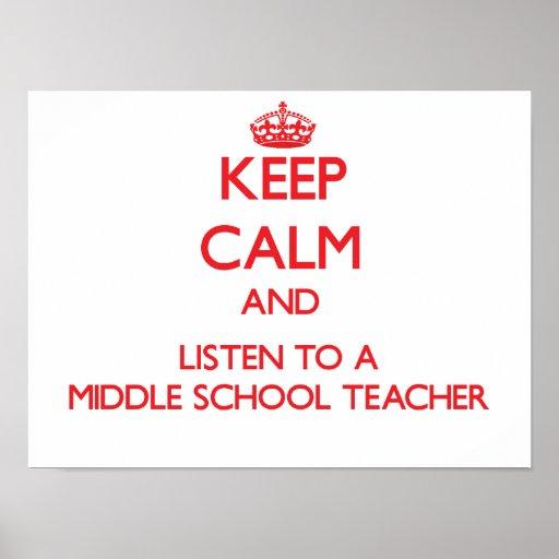 Keep Calm and Listen to a Middle School Teacher Print