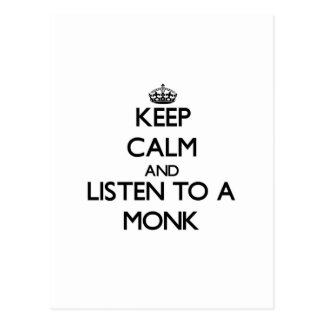 Keep Calm and Listen to a Monk Post Card