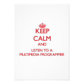 Keep Calm and Listen to a Multimedia Programmer Custom Invitations