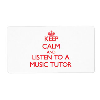 Keep Calm and Listen to a Music Tutor Shipping Label