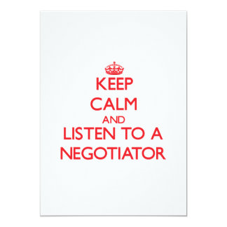 Keep Calm and Listen to a Negotiator Custom Invites