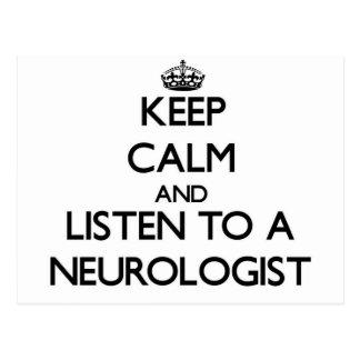 Keep Calm and Listen to a Neurologist Postcards