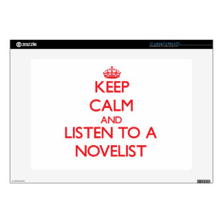 Keep Calm and Listen to a Novelist Skin For Laptop
