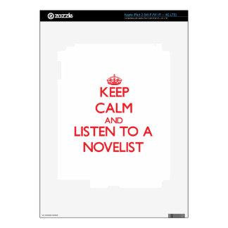 Keep Calm and Listen to a Novelist Skin For iPad 3