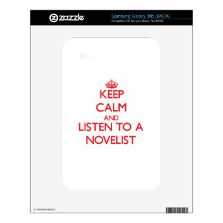 Keep Calm and Listen to a Novelist Samsung Galaxy Tab Skin