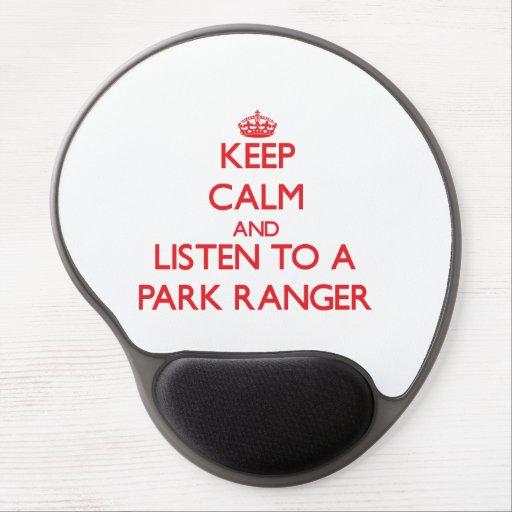 Keep Calm and Listen to a Park Ranger Gel Mouse Mats